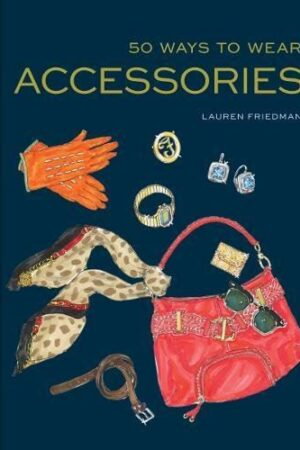 Bookspeed 50 Ways To Wear Accessories